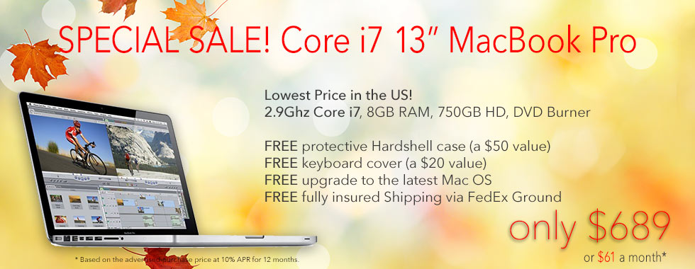 13inch Core i7 Powerhouse MacBook Pro for only $689 shipped! Or pay only $61 a month