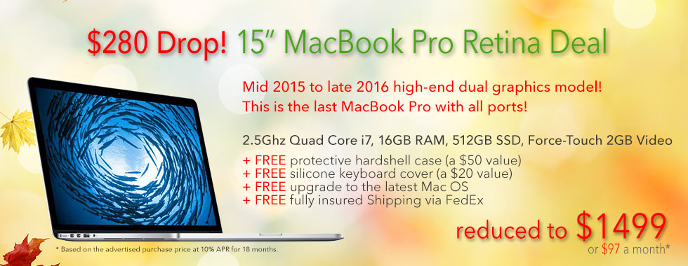 $280 off Fully Loaded, late model 15 inch 2.5Ghz Quad i7 Macbook Pro with free case for only $1499 shipped! Or pay only $91 a month