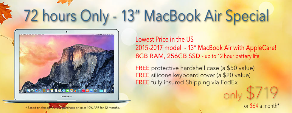 72 hours Only! 13 inch 1.6Ghz Macbook Air Applecare with 8GB RAM, 256GB SSD and free case for only $719 shipped! Or pay only $64 a month