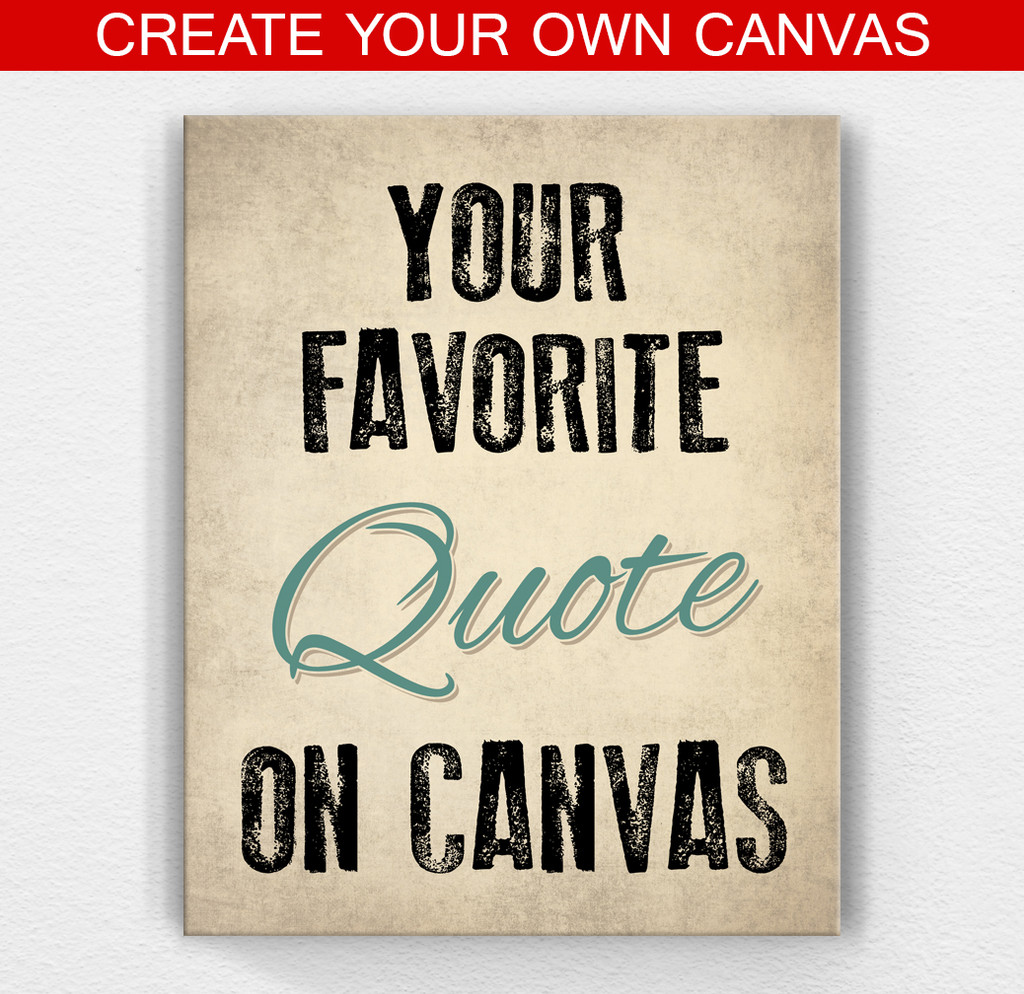 create your own quote on canvas