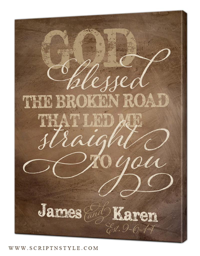 personalized god blessed the broken road sign