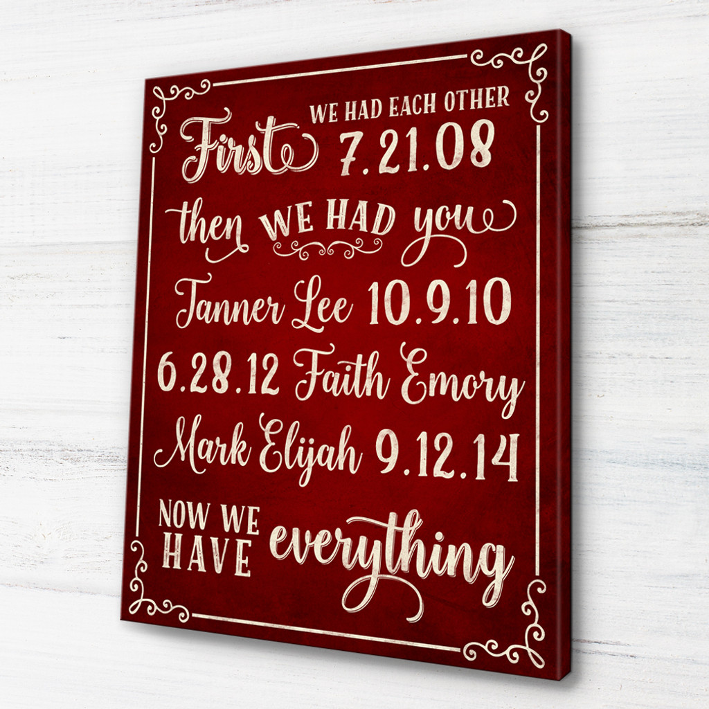 First we had each other personalized canvas
