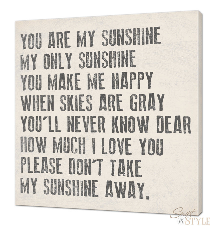 You Are My Sunshine Wall Art you are my sunshine my only sunshine canvas wall art