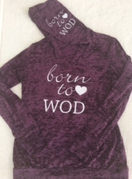 Born to WOD | Burnout Hoody - Front