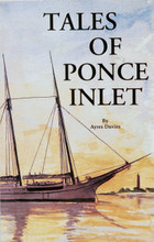 Tales of Ponce Inlet