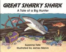 Great Sharky Shark: A Tale of a Big Hunter