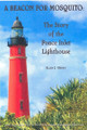 A Beacon for Mosquito: The Story of the Ponce Inlet Lighthouse