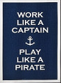 Work Like a Captain Canvas