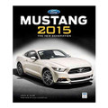 Ford Mustang 2015 The New Generation Book by John Clor (3416)