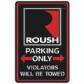 "Roush Square R 12"" x 18"" Parking Sign (3682)"