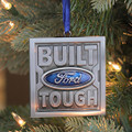 Ford Built Ford Tough Ornament (3916)