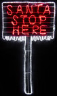 Animated 152CM LED 'SANTA STOP HERE' Sign Christmas Motif Rope Lights