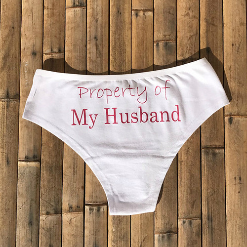 Property of My Husband Panties