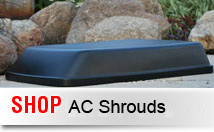Shop More AC Shrouds