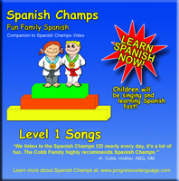 Spanish Champs Level 1 Songs