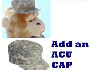 Add an Army ACU Patrol Cap and We will attach it to your giant stuffed animal's head (easily removable without damaging the stuffed animal)