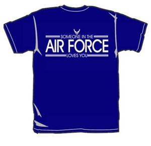 ADD this T-Shirt Design - Someone in the AIR FORCE Loves You - We'll Dress-Up your Stuffed Animal in this T-Shirt