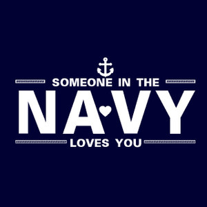 ADD this T-Shirt Design - Someone in the NAVY Loves You - We'll Dress-Up your Stuffed Animal in this T-Shirt