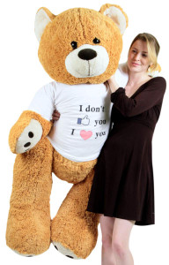 Big Plush Giant Love Teddy Bear 55 Inches Honey Brown Color Wears Tshirt that says I DON'T LIKE YOU I LOVE YOU