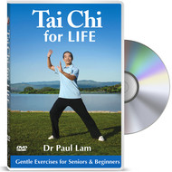 Tai Chi for Life - Gentle Exercises for Seniors & Beginners to Improve Balance, Strength and Health with Dr Paul Lam