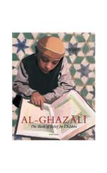 IMAM AL-GHAZALI THE BOOK OF BELIEF FOR CHILDREN