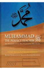 Muhammed the Perfect Teacher