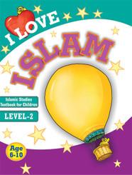 I Love Islam: Islamic Studies Textbook Grade 2