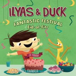 Ilyas & Duck and The Fantastic Festival of Eid-al-Fitr