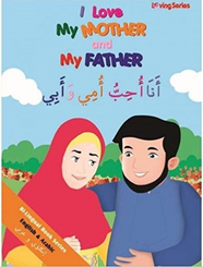 I Love My Mother and My Father (Arabic/English)