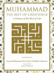 Muhammad ﷺ - The Best of Creation (2nd edition)