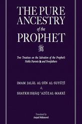 The Pure Ancestry of the Prophet (ﷺ)