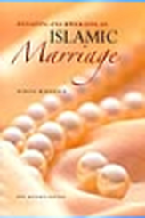 Initiating and Upholding an Islamic Marriage