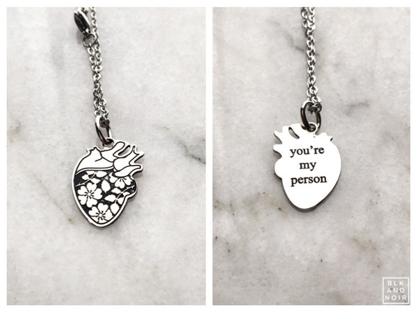 you're my person human heart necklace