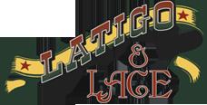 Latigo & Lace