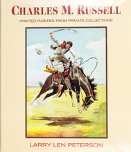 Charles M. Russell - Printed Rarities from Private Collections