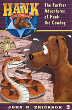 The Further Adventures of Hank the Cowdog Book 2