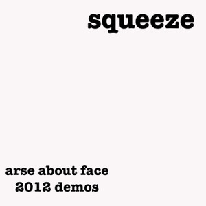Arse About Face  - The Demos